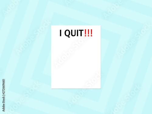 Fotografie, Tablou  I Quit