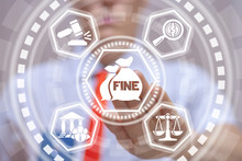 Man Uses Virtual Screen Touches Icon: Money Bag With Word Fine. Penalty As Financial Punishment For Crime And Offense. Violations Of Traffic Laws. Fraud. Fines Can Also Be Used As Form Of Tax.