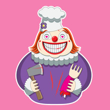 The Clown Character In The Chef S Hat Holds An Axe And A Limb. Vector Image