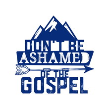 Christian Typography, Lettering And Illustration. Dont Be Ashamed Of The Gospel.