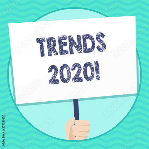 Word writing text Trends 2020  Business photo showcasing