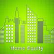Leinwandbild Motiv Home Equity Icon City Represents Property Loan Or Line Of Credit - 3d Illustration