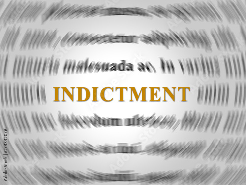 Photo Grand Jury Indictment Word Representing Prosecution And Enforcement Against Defe