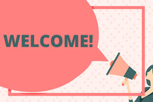 Handwriting Text Writing Welcome. Conceptual Photo Warm Salutation Acknowledgement For Someone Amiable Loved Thanked Huge Blank Speech Bubble Round Shape. Slim Woman Holding Colorful Megaphone