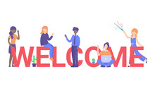 Concept New Team Member, Welcome Word, People Celebrate, For Web Page, Banner, Presentation, Social Media, Posters. Flat Vector Illustration.