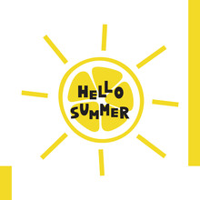 Hello Summer Card Of Hand Drawn Sun Of Lemon Fruit Shape And Text.