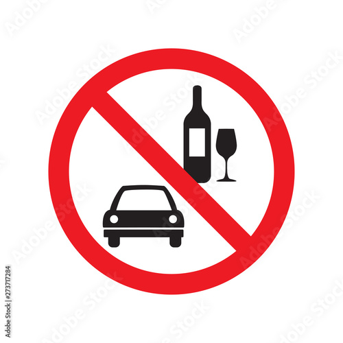Vászonkép No drink and drive vector sign isolated on white background