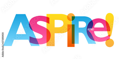 ASPIRE! colorful vector typography banner Wallpaper Mural