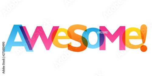 Poster Positive Typography AWESOME! colorful vector typography banner