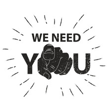 We Need You Concept Vector Illustration. Retro Human Hand With The Finger Pointing Or Gesturing Towards You.