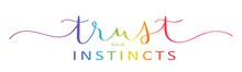 TRUST YOUR INSTINCTS Rainbow Vector Brush Calligraphy Banner