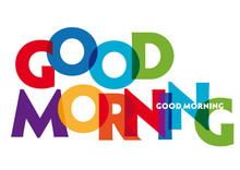 Good Morning - Vector Of Stylized Colorful Font