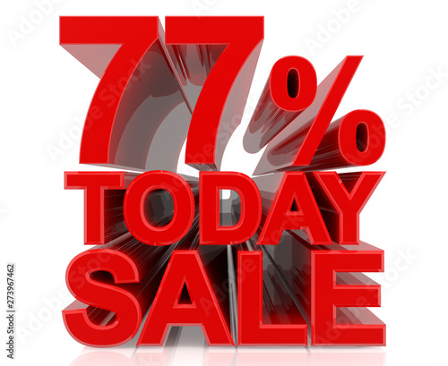 Fotografie, Obraz  77% TODAY SALE word on white background 3d rendering