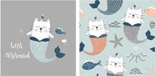 Set Of Cute Cat Mermaid Print And Seamless Pattern With Cat Mermaids. Vector