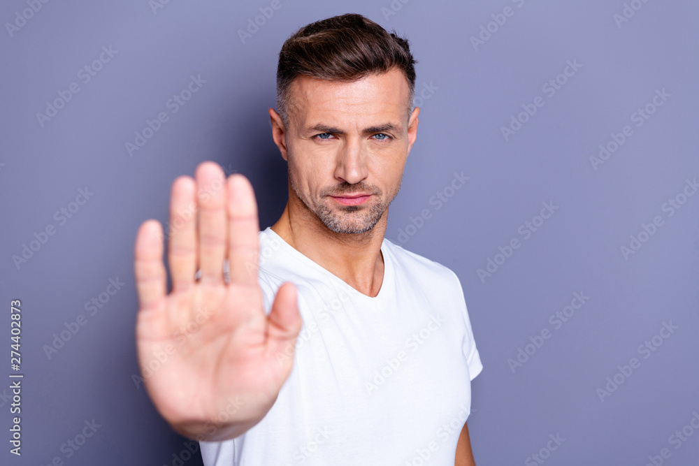 Fototapety, obrazy: Close up photo amazing he him his middle age macho hand palm arm raised air angry look straight you will not pass through facial expression harsh wear casual white t-shirt isolated grey background
