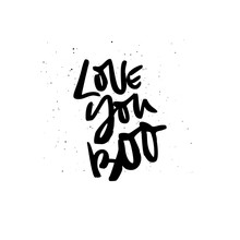 Love You Boo Handdrawn Lettering