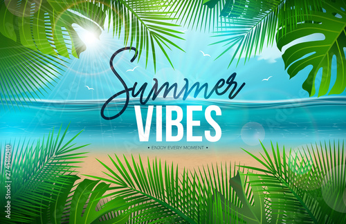 Spoed Fotobehang Groene Vector Summer Vibes Illustration with Palm Leaves and Typography Letter on Blue Ocean Landscape Background. Summer Vacation Holiday Design for Banner, Flyer, Invitation, Brochure, Party Poster or