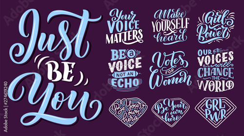 Set of lettering quotes about woman voice and girl power. Calligraphy inspiration graphic design typography element. Hand written postcard. Cute simple vector sign hand drawn style. Textile print