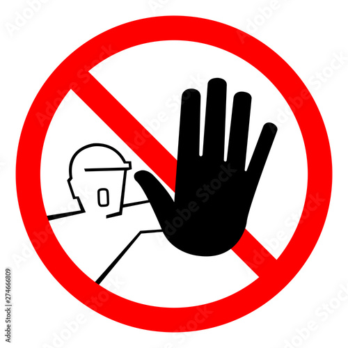 Do Not Touch,No Entry For Unauthorized Persons Symbol Sign, Vector Illustration, Isolate On White Background Wallpaper Mural