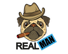 Typography Slogan Real Man With Pug Illustration, Used For Printing On T Shirt, Vector Graphics To Design