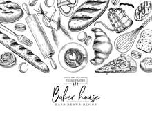 Bakery Set. Hand Drawn Bread, Loaf, Croissant, Pretzel, Macaron, Pie, Baguette. Wheatl Flour Pastry. Vector Engraved Banner. For Restaurant And Cafe Menu, Baker Shop Pasty Sweets Design Template.