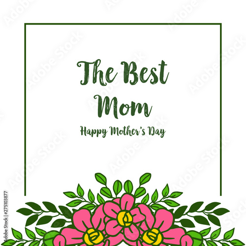 Wall Murals Retro sign Vector illustration shape of card best mom with frames wreath pink and leaves green