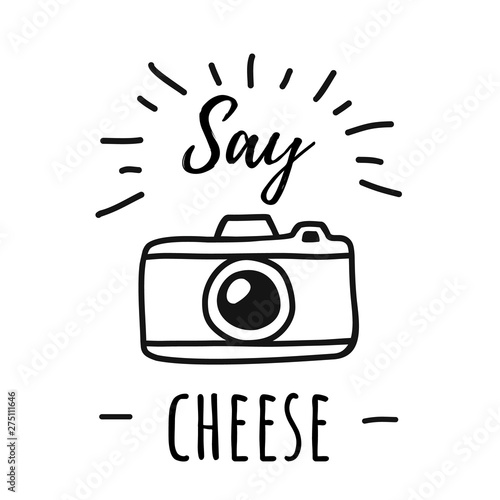 Hand draw Photo Camera Line Poster with the words Say cheese Fototapet