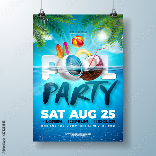 Foto auf Gartenposter Lineale Wachstum Summer pool party poster design template with palm leaves, water, beach ball and float on blue underwater ocean background. Vector holiday illustration for banner, flyer, invitation, poster.