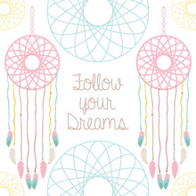 Dreams Catcher With Follow You...