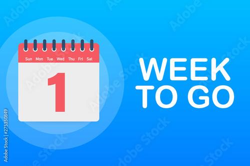 Obraz One week to go offer. Calendar icon. Vector stock illustration. - fototapety do salonu
