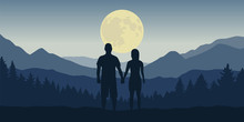 Couple Looks To The Full Moon In Blue Mountain And Forest Landscape At Night Vector Illustration EPS10