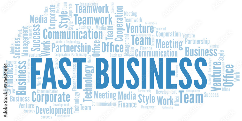 Fototapety, obrazy: Fast Business word cloud. Collage made with text only.