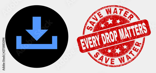Fotografie, Tablou Rounded download icon and Save Water Every Drop Matters seal