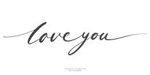 Love You Lettering Text Single Line Handwritten Black Brush Isolated On White Background. Vector Illustration.