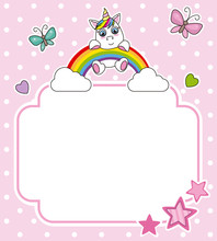 Unicorn On Top Of A Rainbow. Frame With Space For Text Or Photo