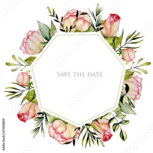 Geometric frame of watercolor roses, green leaves and branches, hand drawn on a white background, Save the date card design Wall mural