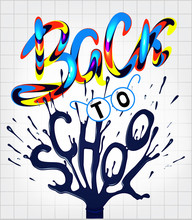 Back To School Poster With Colrful Letters And Ink. Vector Illustration