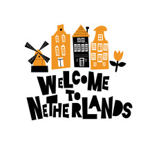 Welcome To Netherlands. Illust...
