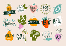 Vegan, Fresh, Bio, Raw, Eco, Organic And Healthy Logos And Icons, Labels, Tags, Badges. Hand Drawn Vector Set Of Fruits And Vegetables. Colored Trendy Illustration. Flat Design. Everything Is Isolated