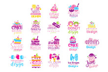 Sweets Logo Original Design Set, Kids Menu Badges, Natural Organic Food Hand Drawn Vector Illustrations On A White Background