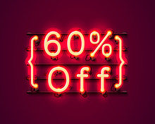Neon Frame 60 Off Text Banner. Night Sign Board.