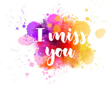 I Miss You - Calligraphy Lette...