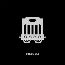 White Circus Car Vector Icon On Black Background. Modern Flat Circus Car From Circus Concept Vector Sign Symbol Can Be Use For Web, Mobile And Logo.