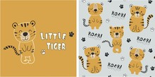 Set Of Tiger Print And Seamless Pattern With Cute Tigers.vector Illustreation