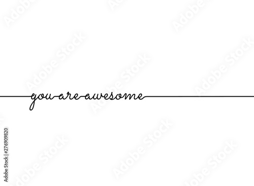 You are awesome slogan quote line pattern. vector