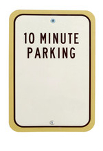 Limited Ten Minute Parking Sig...