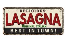 Lasagna Vintage Rusty Metal Sign