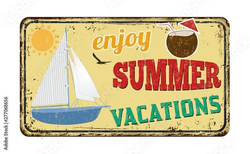 Photo  Enjoy summer vacations vintage rusty metal sign