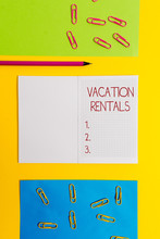 Text Sign Showing Vacation Rentals. Business Photo Text Renting Out Of Apartment House Condominium For A Short Stay Blank Squared Notebook Pencil Marker Paper Sheets Plain Colored Background