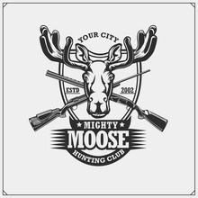 Hunting Club Emblem With Moose...